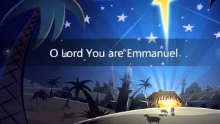 You are Emmanuel (with lyrics) - Christmas 2013