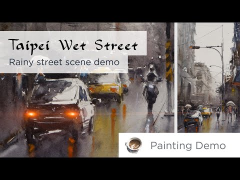 Taipei Wet Street - Rainy street scenery painting demo