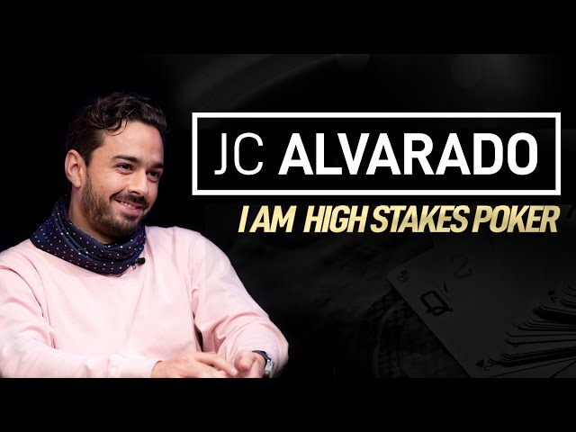 Juan Carlos Alvarado - I Am High Stakes Poker [Full Episode]
