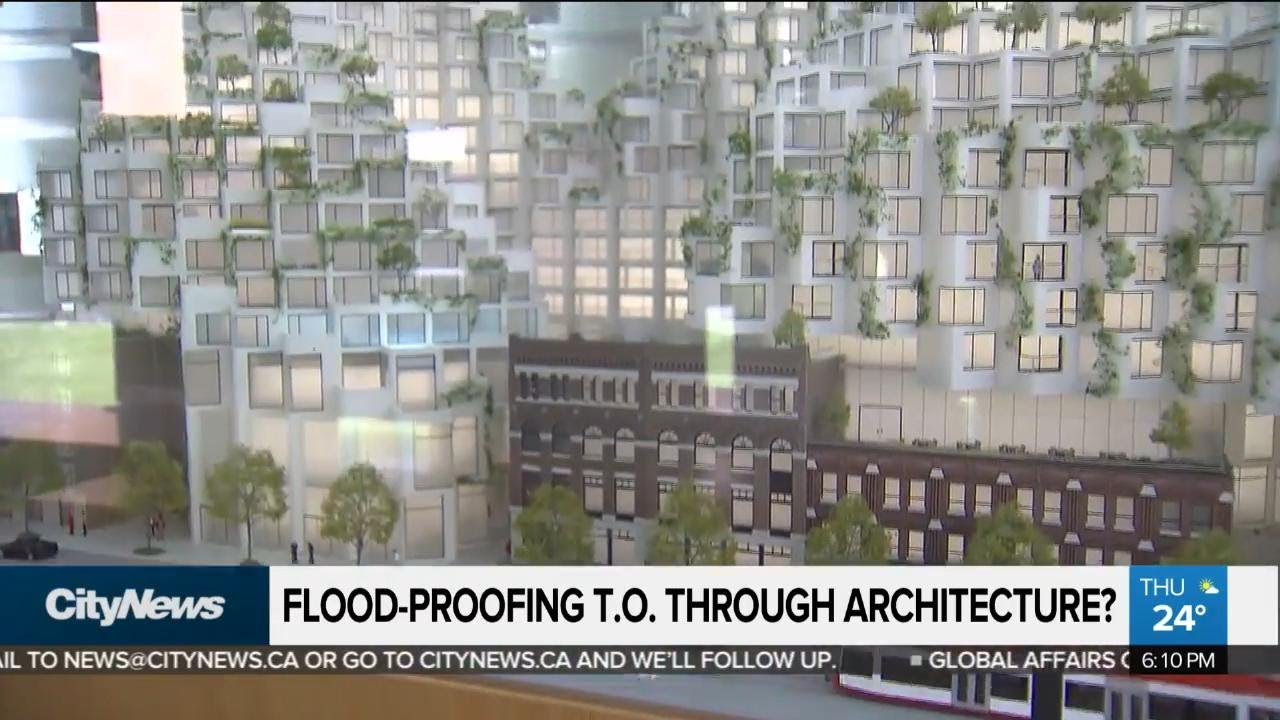 Architects Toronto Can Visionary Architects Flood Proof Toronto