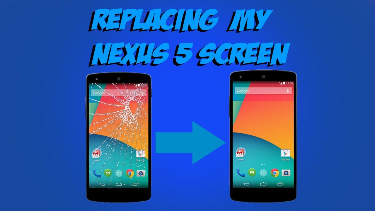 Replacing My Nexus 5 Screen