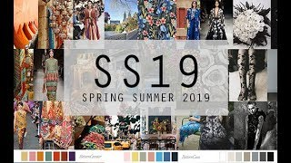 SPRING SUMMER 2019 FASHION TRENDS & COLOURS