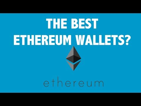The Best Ethereum Wallets?
