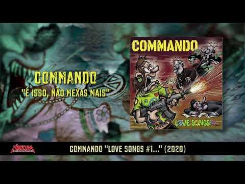 Commando - É Isso, Não Mexas Mais (Official Audio 2020)