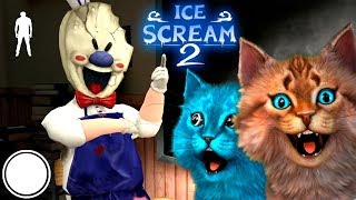 🍦CATS PLAY IN Ice Scream 2 🍦 Ice Scream Episode 2