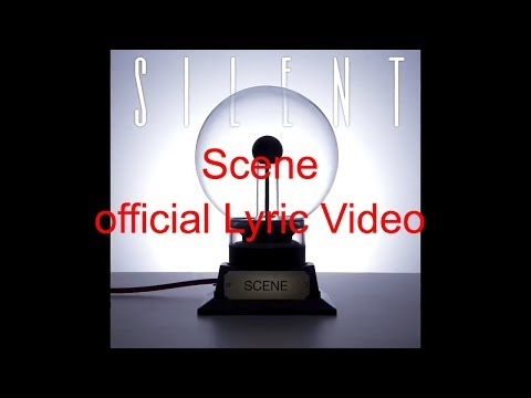 Scene - Silent - Official Lyric Video - Hard Rock/AOR Band