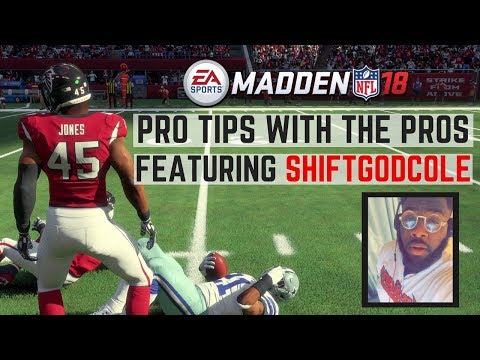 Pro Tips With The Pros: ShiftGodCole's Madden 18 Run Defense!