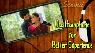💖 Adhi parvadhi 💕 ||8D sound status ||Nilave Nilave sarigama || use Headphone for better Experience❤