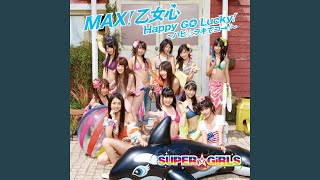 SUPER☆GiRLS - Happy GO Lucky!~ハピ☆ラキでゴー!~