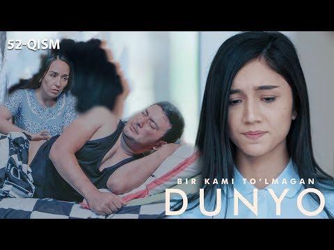 Bir kami to'lmagan dunyo (o'zbek serial) | Бир ками тўлмаган дунё (узбек сериал) 52-qism