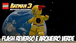 Lego Batman 3 - Flash Reverso e Arqueiro Verde