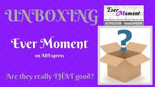 Diamond Painting - Unboxing - Ever Moment on AliExpress