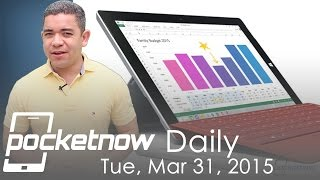 LG G4 dates, Gmail improvements, Microsoft Surface 3 & more - Pocketnow Daily