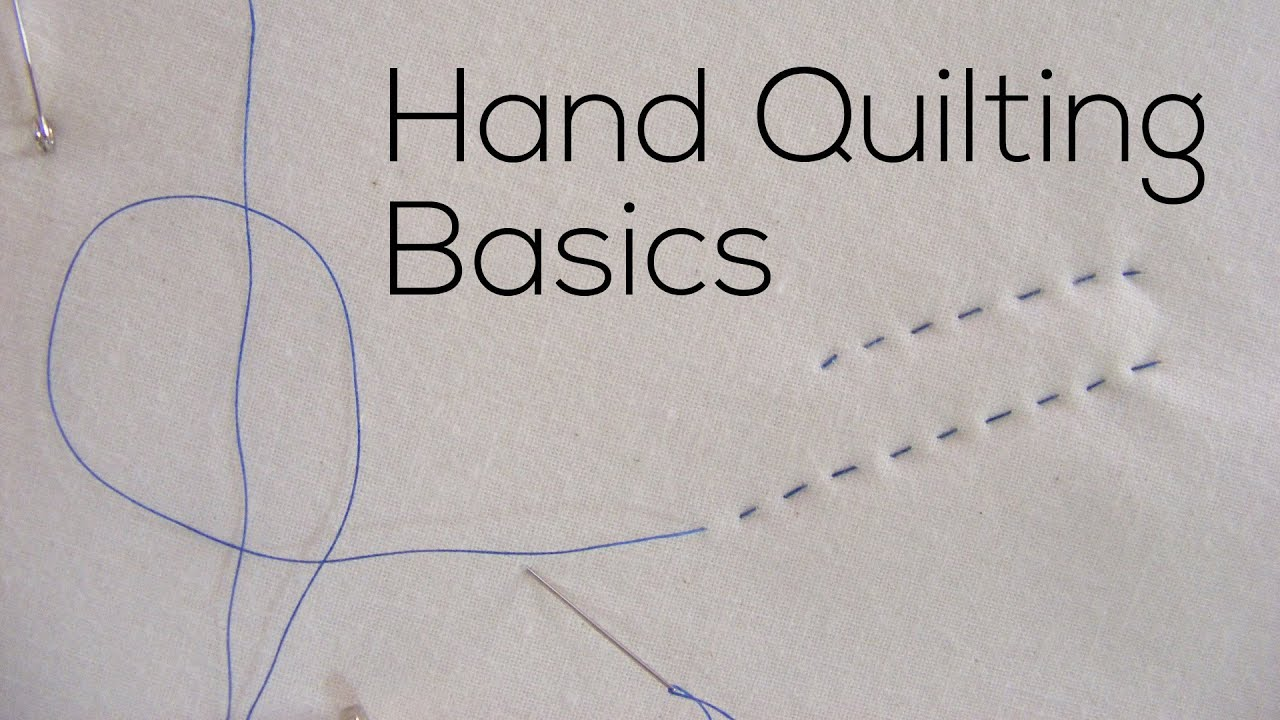 Hand Quilting Basics - YouTube : how to quilt by hand - Adamdwight.com