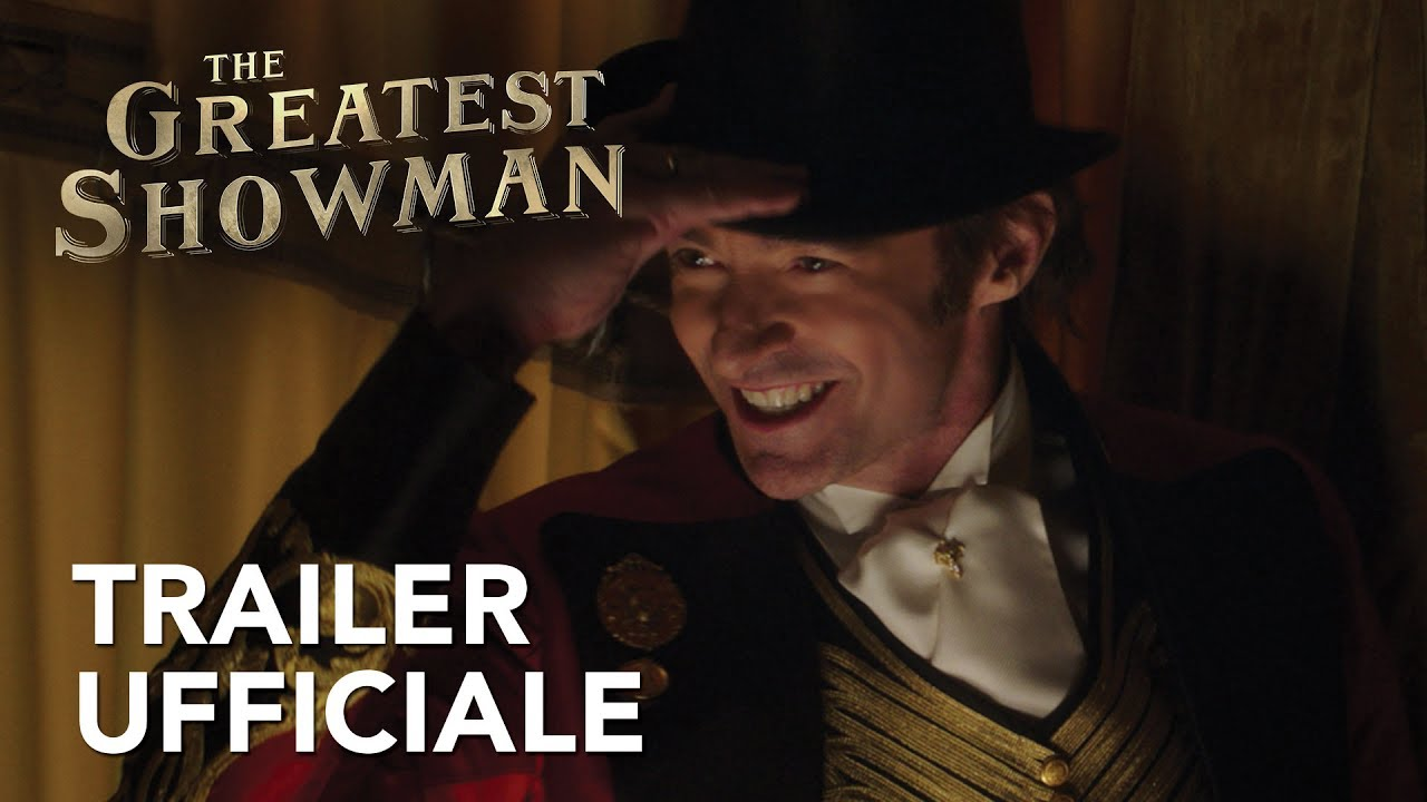 The Greatest Showman | Trailer Ufficiale HD| 20th Century Fox 2017