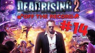 Играем в поЦкер! Босс: рейджер из Техаса ● Dead Rising 2: Off The Record #14