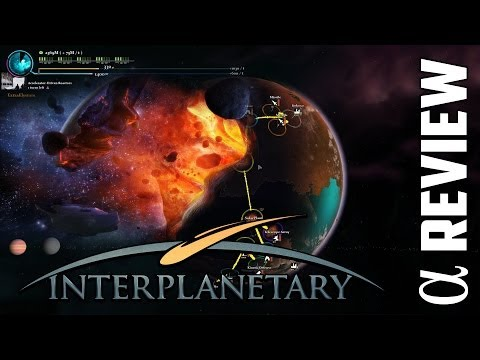 Interplanetary (Space Warfare) Alpha Review