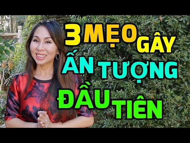 3 Mẹo Gây Ấn Tượng Đầu Tiên | LanBercu TV