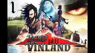 Dead In Vinland - Episode 1 - Début de l'aventure et présentation du jeu !
