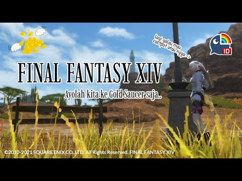 【Final Fantasy XIV】Mau Selamatkan Dunia Tapi Gold Saucer Menunggu【NIJISANJI ID   Derem Kado】
