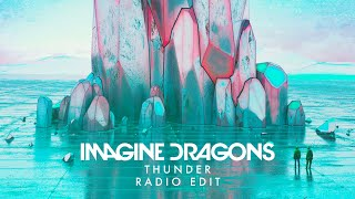 Imagine Dragons - Thunder (Radio Edit) [No High-Pitched Vocals…