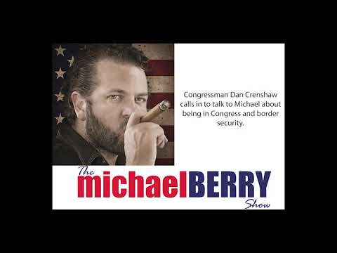 Michael Berry - Congressman Dan Crenshaw reports about the new gig