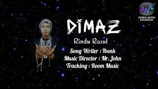 DIMAZ – Rindu Rasul (Official Video Lyrics) #music