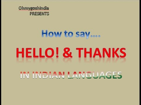 This is how you Greet and Thank in 24 different Indian languages