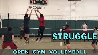STRUGGLE - Open Gym Volleyball (11/15/18) part 2