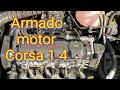 Chevrolet Corsa, Armado Motor Completo