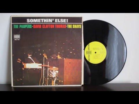 The Paupers, David Clayton Thomas, The Shays - Somethin' Else (1968) - Canadian Garage Punk Rock