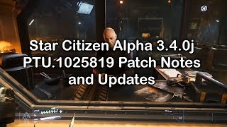 Star Citizen Alpha 3.4.0j PTU.1025819 Patch Notes and Updates