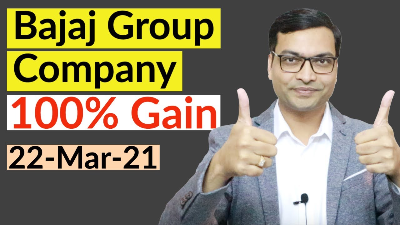 Bajaj Group Company100% Gain