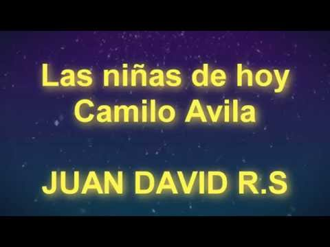 Rap - Las Niñas de Hoy - Camilo Avila - MUSICTEX - LETRA