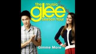 Glee Cast - Gimme More (Britney Spears Cover) Full Version + Download Link
