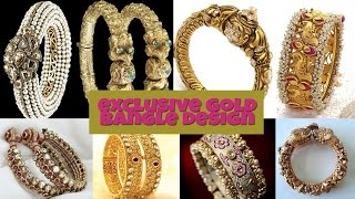 EXCLUSIVE GOLD BANGLE DESIGN COLLECTIONS