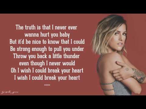 I Wish I Could Break Your Heart - Cassadee Pope (Lyrics)