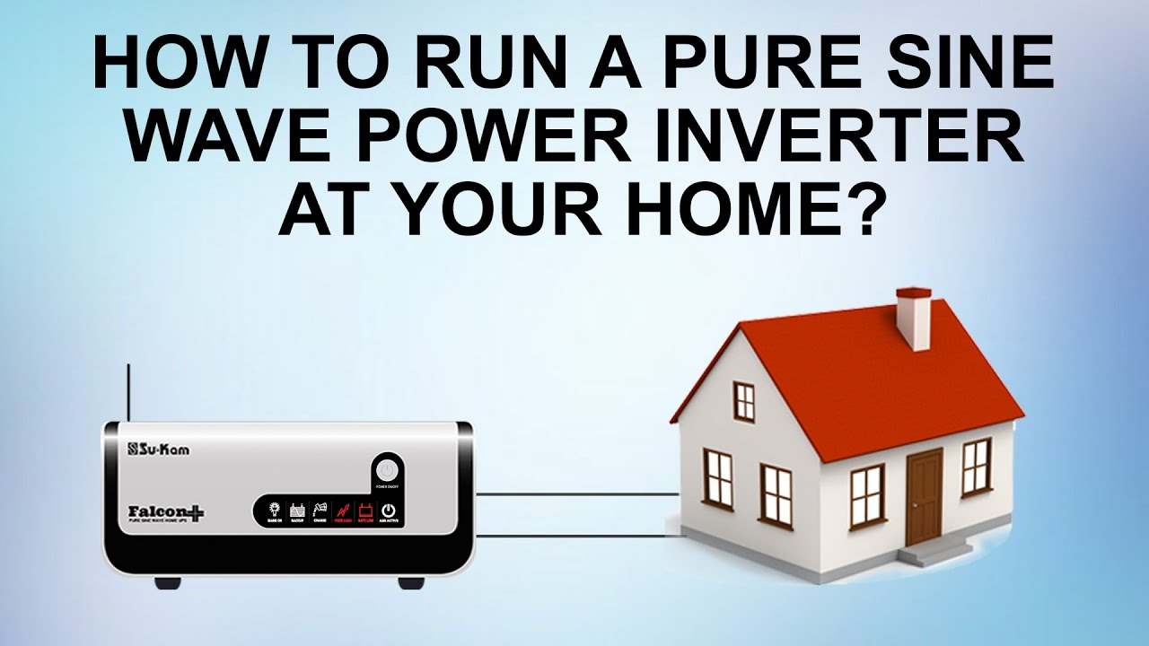 How To Run A Pure Sine Wave Power Inverter At Your Home Su Kam Downloads Ac Wavedc Sign Wavesine Diagrampwm Falcon Plus