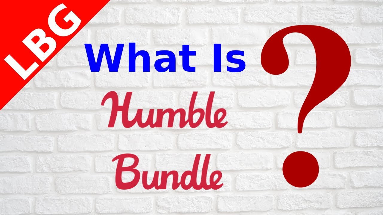 What Is Humble Bundle ? Humble Choice, Bundles Explained