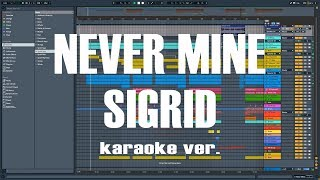Sigird - Never Mine Full Remake Instrumental.
