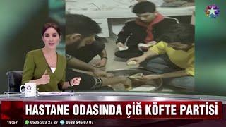 HASTANEDE ÇİĞ KÖFTE PARTİSİ YAPTILAR - Röportaj Adam