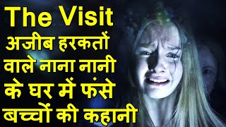 The Visit movie Ending explained in hindi  Hollywood MOVIES Explain In Hindi