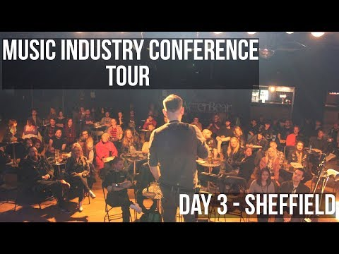 MUSIC INDUSTRY TOUR - DAY 3 (SHEFFIELD)