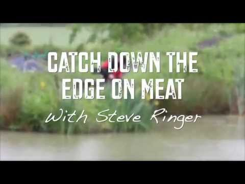 Catch Down The Edge On Meat With Steve Ringer