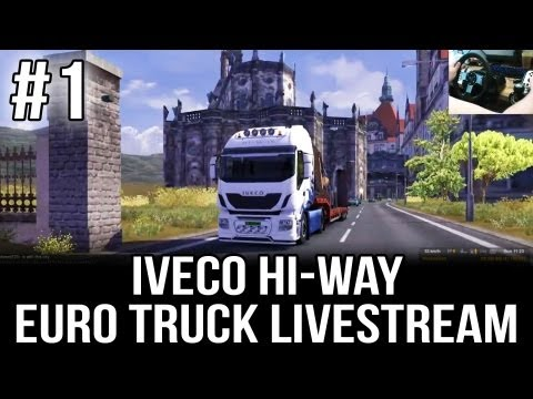Iveco Hi-Way to Spain - Part #1 (ETS 2 Live-stream with TSM 3.5 and Desk Cam)