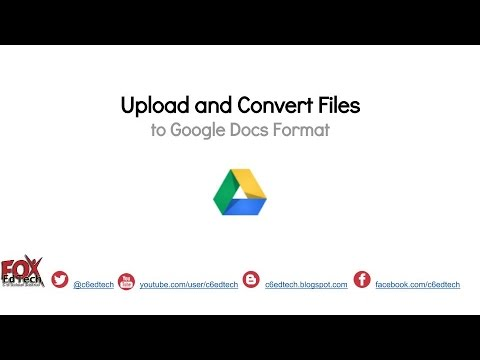 Upload and Convert Files to Google Docs Format