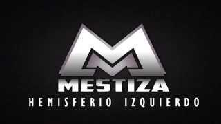 Mestiza - Hemisferio Izquierdo [Official Audio]