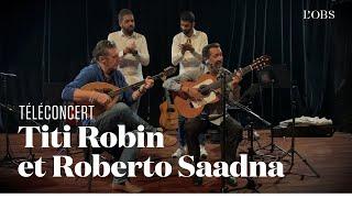 "Titi Robin et Roberto Saadna - ""Fandagos Maures"" (téléconcert exclusif pour"