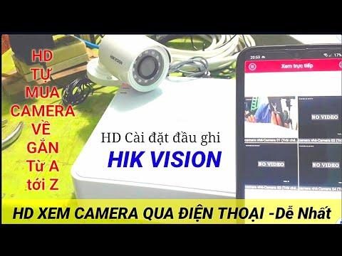 cách hack camera quan sát bằng điện thoại - Hướng dẫn tự gắn camera  quan sát/Hd cài đặt đầu ghi hình Hikvision /Hd xem camera trên điện thoại