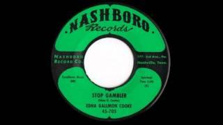 Edna Gallmon Cooke: Stop Gambler / Nashboro 1961
